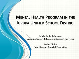 Mental Health Program in the Jurupa Unified School District