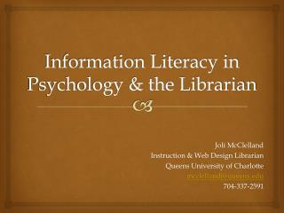 Information Literacy in Psychology & the Librarian