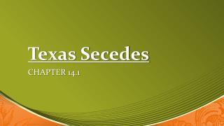 Texas Secedes