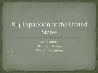 8-4 Expansion of the United States