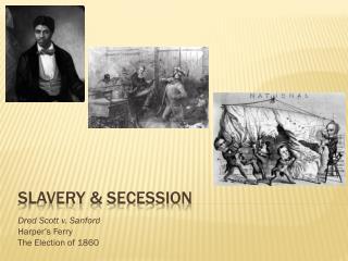 Slavery & Secession