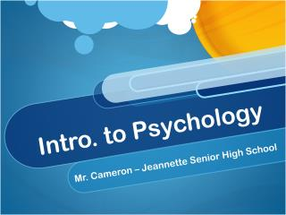 Intro. to Psychology