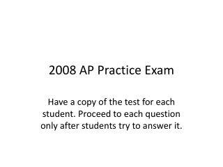 2008 AP Practice Exam