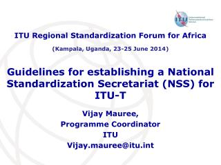 Guidelines for establishing a National Standardization Secretariat (NSS) for ITU-T