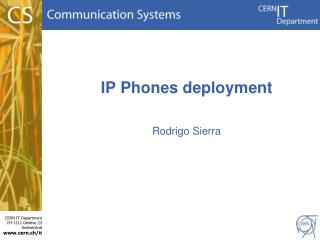IP Phones deployment
