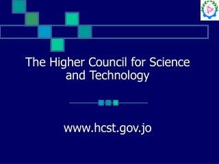 The Higher Council for Science and Technology    hcst.jo