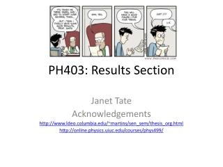 PH403: Results Section