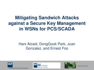Mitigating Sandwich Attacks against a Secure Key Management in WSNs for PCS/SCADA