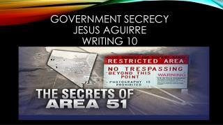 Government Secrecy  Jesus Aguirre Writing 10