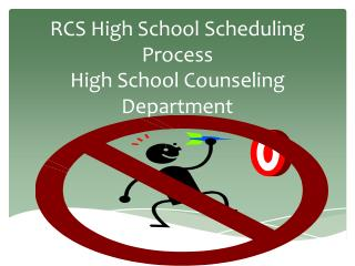 RCS High School Scheduling Process