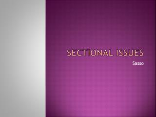 Sectional Issues
