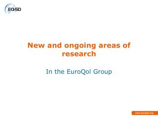 New and ongoing areas of research