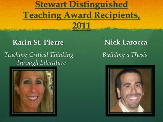 Stewart Distinguished Teaching Award Recipients, 2011