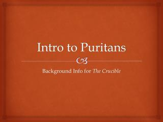 Intro to Puritans