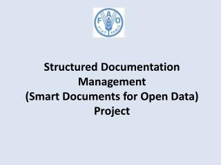 Structured Documentation Management (Smart Documents for Open Data) Project