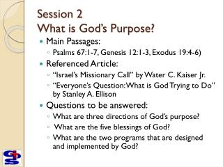 Session 2 What is God's Purpose?