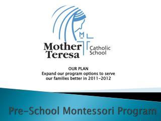 Pre-School Montessori Program