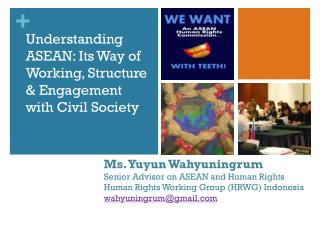 Understanding ASEAN: Its Way of Working, Structure & Engagement with Civil Society