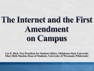 The Internet and the First Amendment  on Campus