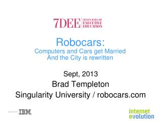 Robocars : Computers and Cars get Married And the City is rewritten