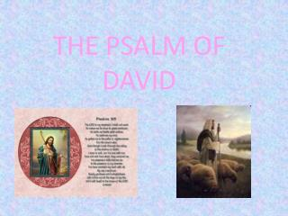 THE PSALM OF DAVID