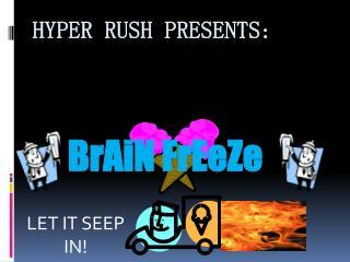 Hyper Rush Presents:
