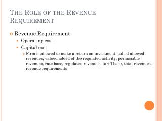 The Role of the Revenue Requirement
