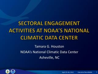 Sectoral Engagement Activities at  Noaa's  National Climatic Data Center