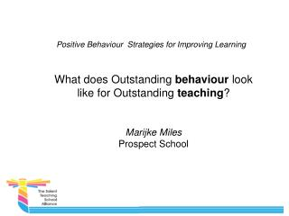 Positive Behaviour  Strategies for  Improving Learning