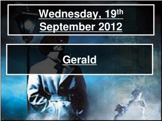 Wednesday, 19 th  September 2012