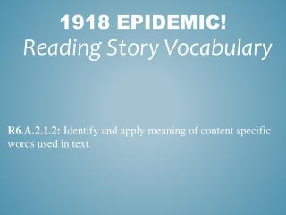 1918 Epidemic!