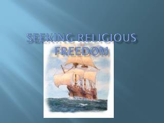 Seeking Religious Freedom