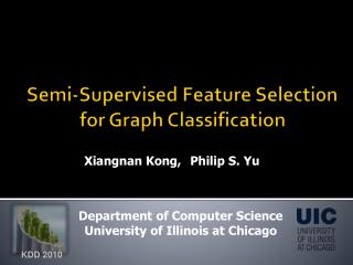 Semi-Supervised Feature Selection  for Graph Classification