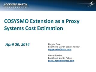 COSYSMO Extension as a Proxy Systems Cost Estimation
