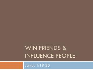 Win Friends & Influence People