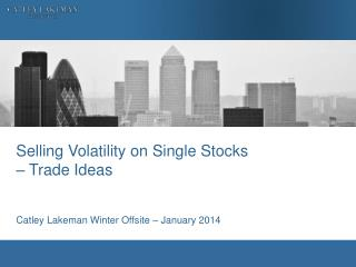 Selling Volatility on Single Stocks  – Trade Ideas