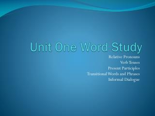 Unit One Word Study