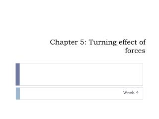 Chapter 5: Turning effect of forces
