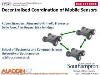 Decentralised Coordination  of Mobile  Sensors