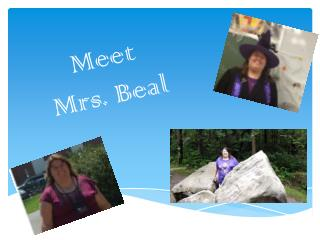 Meet  Mrs. Beal