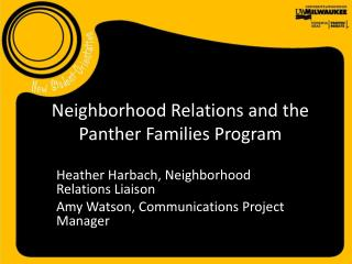 Neighborhood Relations and the Panther Families Program