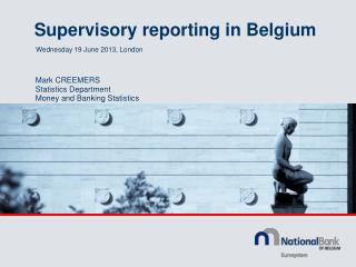 Supervisory reporting in Belgium