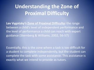 Understanding the Zone of Proximal Difficulty
