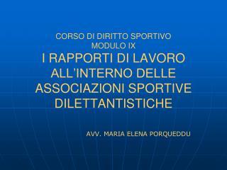 CORSO DI DIRITTO SPORTIVO MODULO IX I RAPPORTI DI LAVORO ALL INTERNO DELLE ASSOCIAZIONI SPORTIVE DILETTANTISTICHE