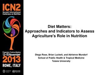 Diet Matters: Approaches and Indicators to Assess Agriculture's Role in Nutrition