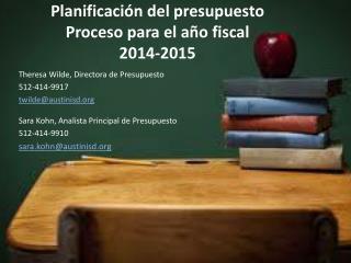 Planificación del presupuesto  Proceso para el año fiscal 2014-2015