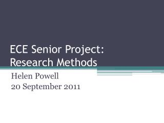 ECE Senior Project:  Research Methods