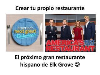 El próximo gran restaurante hispano de  Elk Grove 