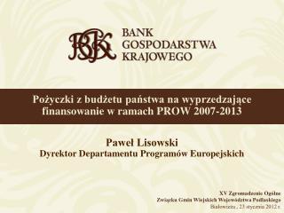 Pożyczki z budżetu państwa na wyprzedzające finansowanie w ramach PROW 2007-2013