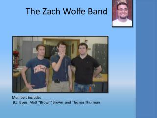 The Zach Wolfe Band